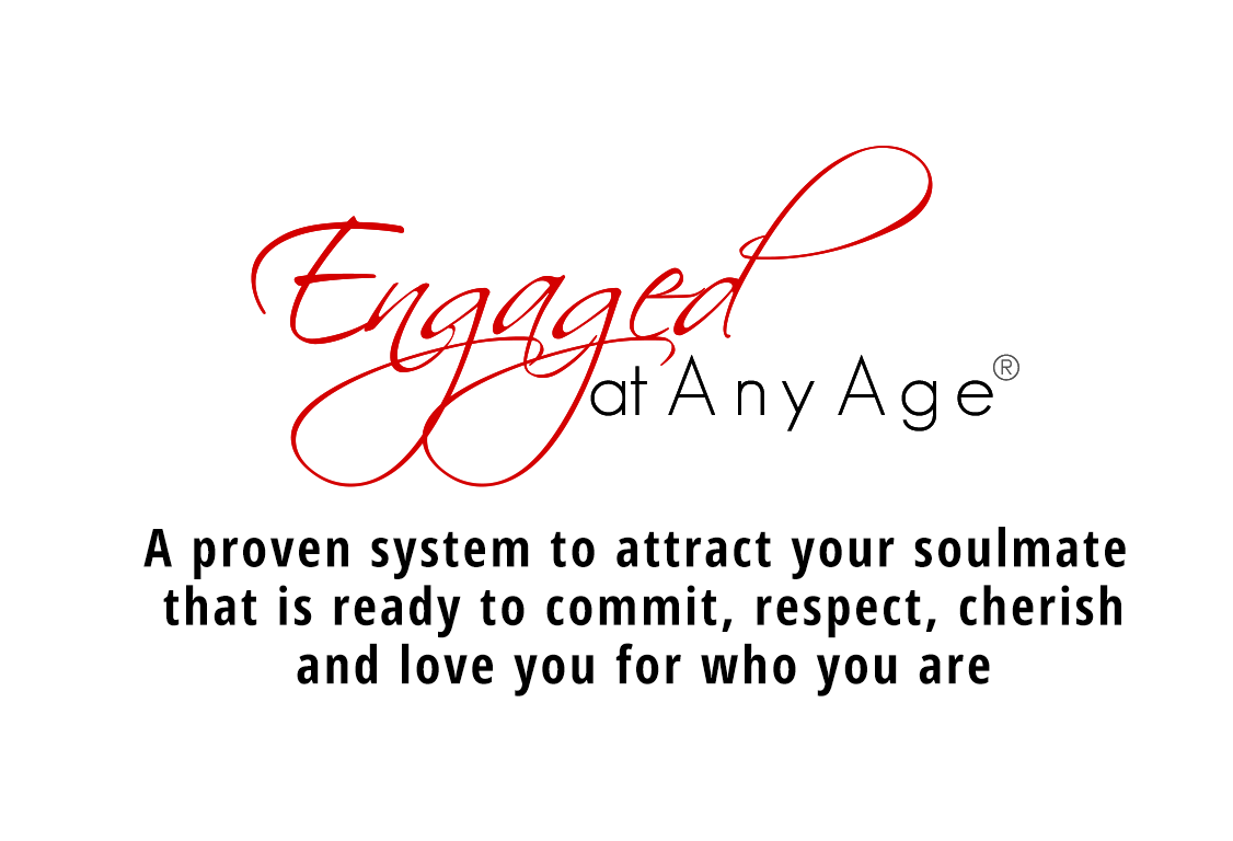 Engaged At Any Age - with Jaki Sabourin - A proven system to attract your soulmate  that is ready to commit, respect, cherish and  love you for who you are