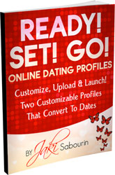 •	Ready, Set, Go! – Your fail-proof online dating profiles. Two customizable profiles that convert to dates!
