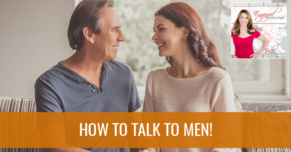 EAA 10 | How To Talk To Men