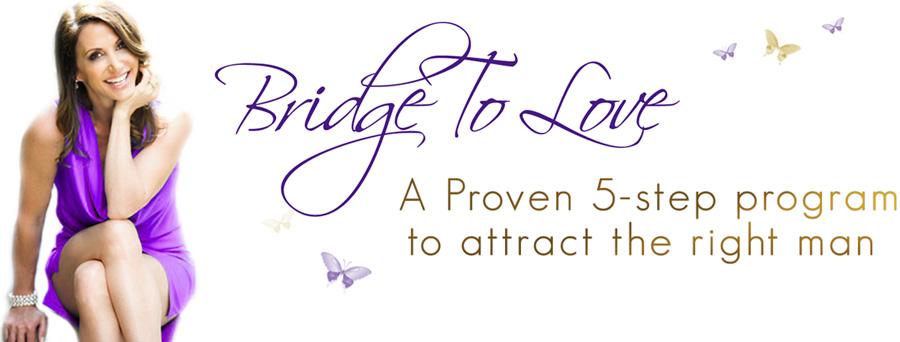 Bridge to Love - A Proven 5-step program to attract the right man  With Jaki Sabourin