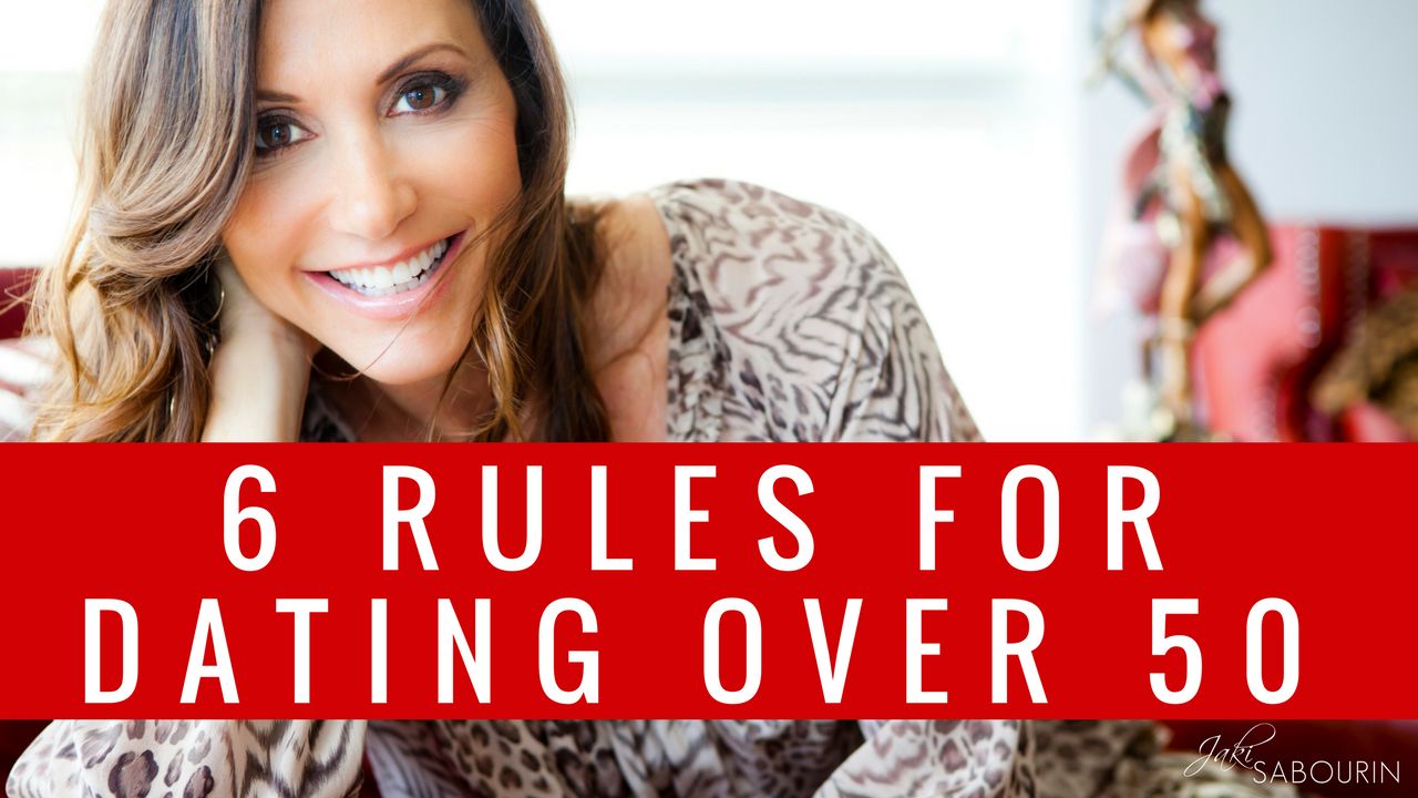 Rules for dating over 50