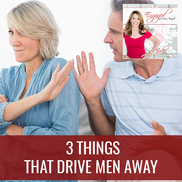 EAA 18 | Things That Drive Men Away