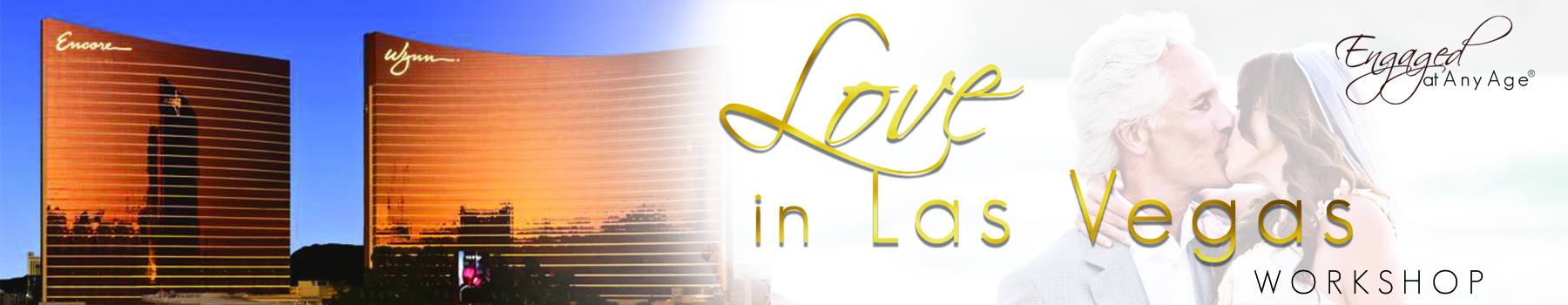 Love in Las Vegas Workshop hosted by Jaki Sabourin and Engaged At Any Age
